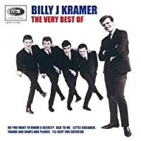 Very Best of Billy J. Kramer by Billy J. Kramer (2005-06-20)