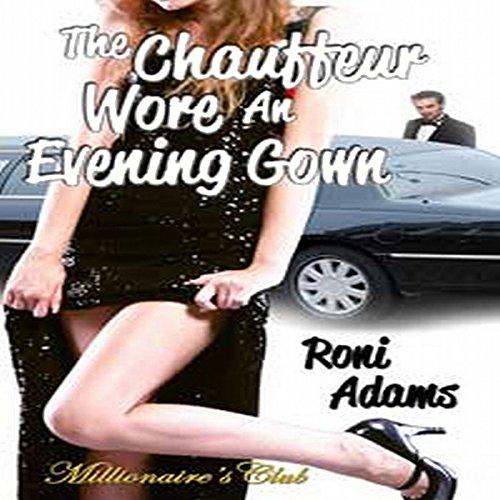 The Chauffeur Wore an Evening Gown cover art