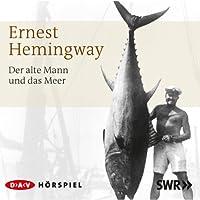 Der alte Mann und das Meer Hörbuch