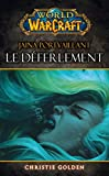 WORLD OF WARCRAFT - LE DEFERLEMENT - Panini - 26/08/2015
