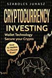 Cryptocurrency Investing: Wallet Technology