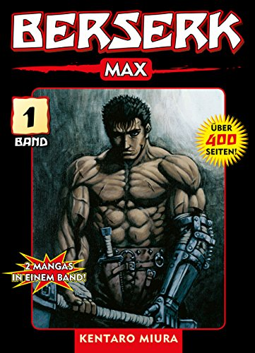 Berserk Max, Band 1: 2 Mangas in einem Band (German Edition)