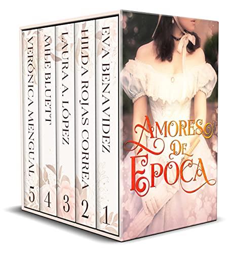 Amores de época: Colección de Novelas Históricas