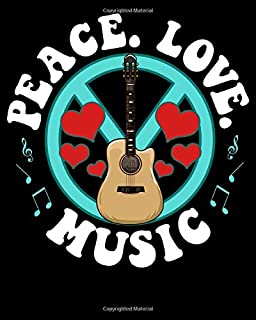 Peace Love Music: Peace Love Music Awesome Hippie Pacifist Festival 2021-2022 Weekly Planner & Graude Journal (110 Pages, ...