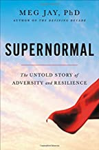 Best supernormal the untold story of adversity and resilience Reviews