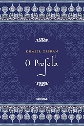 O Profeta: Edição Integral