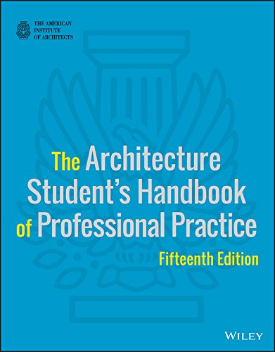 Compare Textbook Prices for The Architecture Student's Handbook of Professional Practice 15 Edition ISBN 0001118738977 by American Institute of Architects