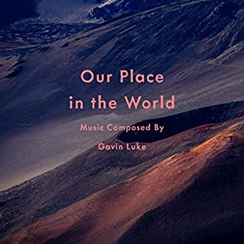 Our Place In The World