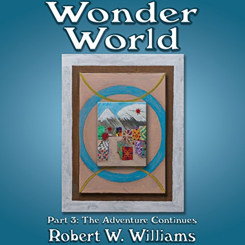 Wonder World: Part 3, The Adventure Continues cover art