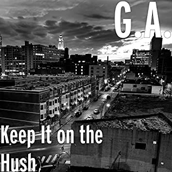 Keep It on the Hush