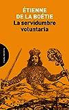 La servidumbre voluntaria (ENSAYO)