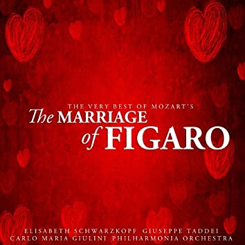 The Very Best of Mozart's The Marriage of Figaro