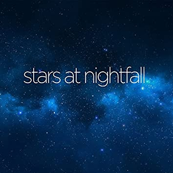 Stars at Nightfall