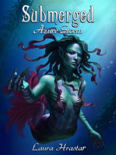 Submerged, Azure Storm (English Edition)