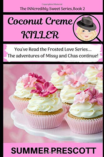 Coconut Creme Killer: Book 2 in The INNcredibly Sweet Series