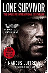 (Lone Survivor: The Incredible True Story of Navy SEALs Under Siege) [By: Luttrell, Marcus] [Jan, 2014] Paperback
