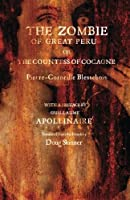 The Zombie of Great Peru: Or The Countess of Cocagne