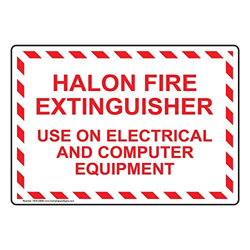 Halon Fire Extinguisher Use On Electrical and Computer Equipment Label Decal, 10x7 inch Vinyl for Fire Safety/Equipment by ComplianceSigns
