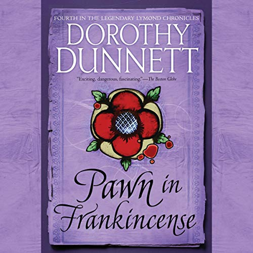 Pawn in Frankincense Audiobook By Dorothy Dunnett cover art