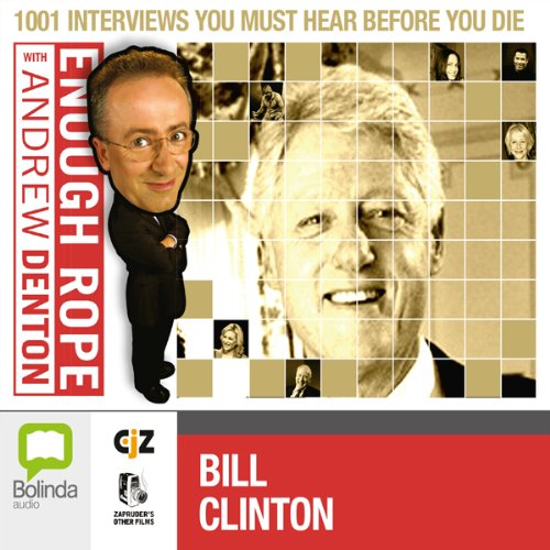 Enough Rope with Andrew Denton: Bill Clinton cover art
