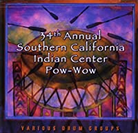 34th Annual Southern Califrnia Indian Center Pow-W