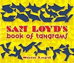 Sam Loyd's Book of Tangrams (Dover Recreational Math)