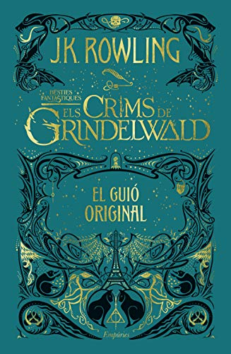 Els crims de Grindelwald: El guió original (SERIE HARRY POTTER)