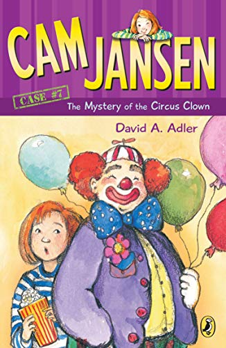 Cam Jansen: the Mystery of the Circus Clown #7の詳細を見る
