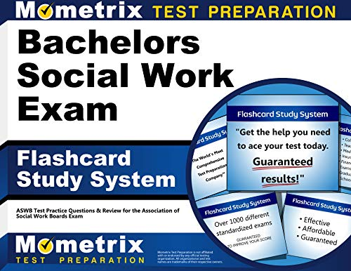Bachelors Social Work Exam Flashcard Study System: ASWB Test Practice Questions & Review for the Ass