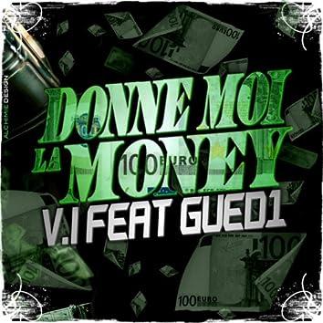 Donne moi la Money (feat. Gued1)