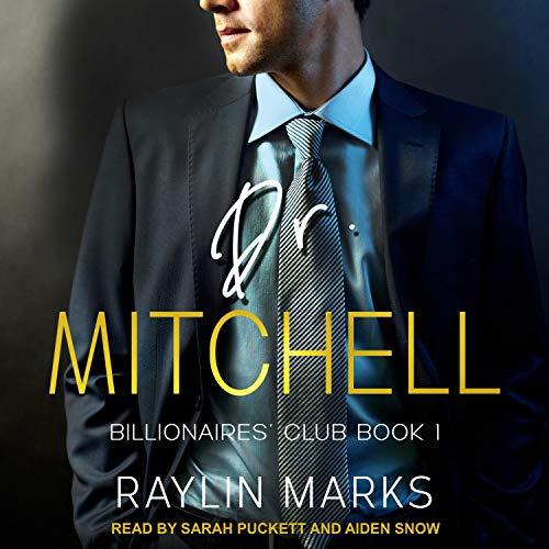 Dr. Mitchell: Billionaires' Club Series, Book 1