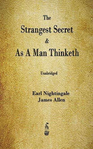 The Strangest Secret and As A Man Thinketh