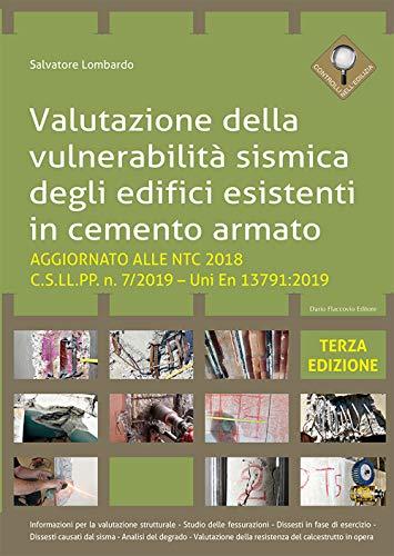 Valutazione della vulnerabilità sismica degli edifici esistenti in cemento armato. Aggiornato alla NTC 2018