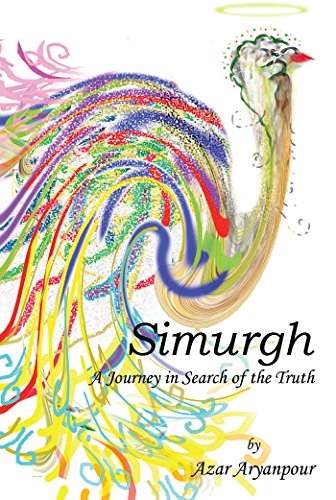 Simurgh: A Journey in Search of the Truth (English Edition)
