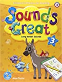 Sounds Great 3, Children's Phonics for Reading - Long Vowel Sounds (with 2 Hybrid CDs)