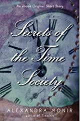Secrets of the Time Society (Timeless Series) Kindle Edition