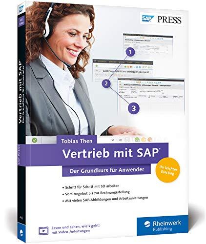 Vertrieb mit SAP. Der Grundkurs für Anwender: Ihr Schnelleinstieg in SAP SD -- inklusive Video-Tutorials (SAP PRESS)
