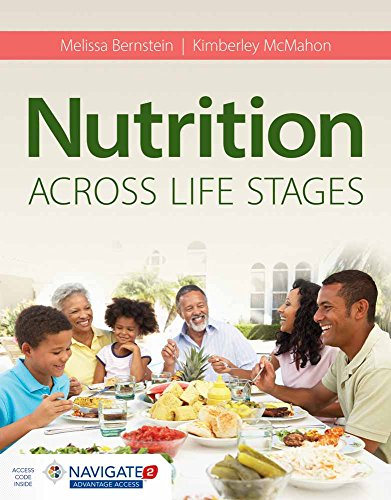 Compare Textbook Prices for Nutrition Across Life Stages 1 Edition ISBN 9781284102161 by Bernstein, Melissa,McMahon, Kimberley