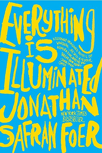 Everything Is Illuminated: A Novelの詳細を見る