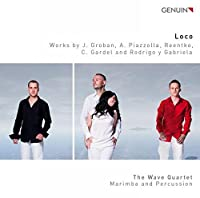 Loco - Marimba & Percussion [The Wave Quartet: Bogdan Bacanu; Christoph Sietzen; Emiko Uchiyama; Vladi Petrov] [GENUIN CLASSICS: GEN16403] by The Wave Quartet: Bogdan Bacanu