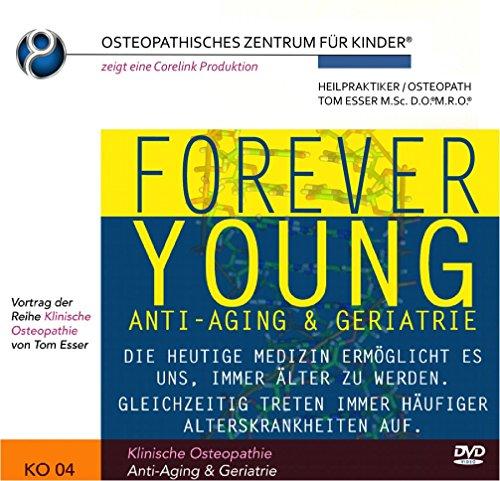 Klinische Osteopathie - FOREVER YOUNG Anti-Aging & Geriatrie