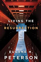 living resurrection