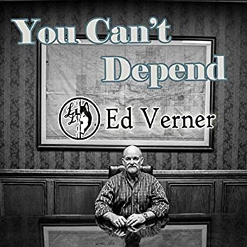 You Can't Depend