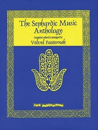 The Sephardic Music Anthology by Velvel Pasternak (2006-03-01)
