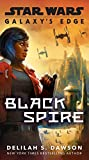 Galaxy's Edge: Black Spire (Star Wars) (English Edition)