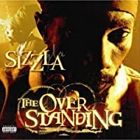 Overstanding by SIZZLA (2006-11-21)