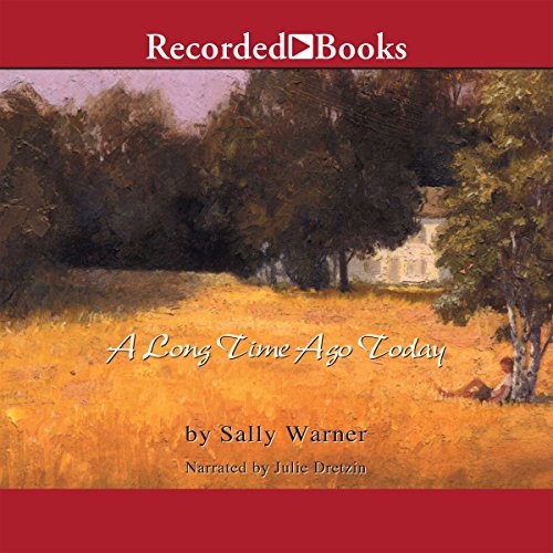 A Long Time Ago Today audiobook cover art