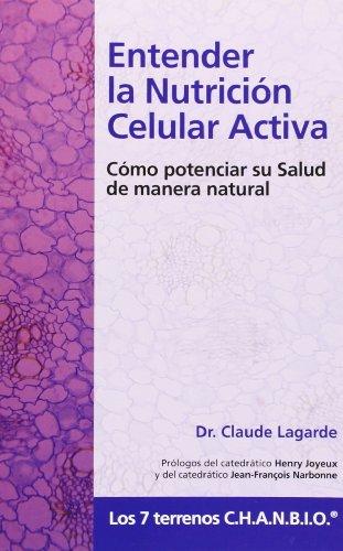Entender la nutricion celular activa (2ª ed.)