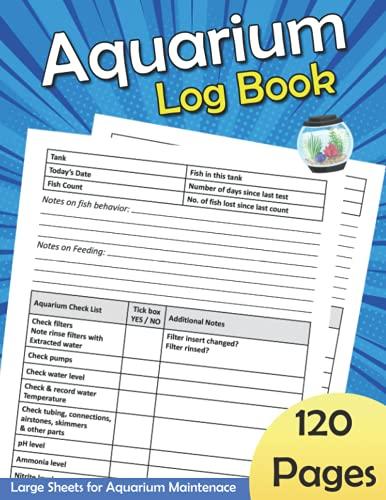Aquarium Log Book: 8.5' x 11' 120 Pages Large Aquarium Maintenance Notebook with Prompts | Fish Tank Maintenance Logbook