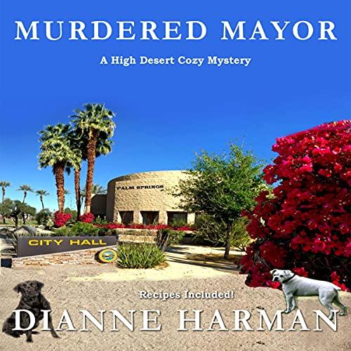 Murdered Mayor Audiobook By Dianne Harman cover art